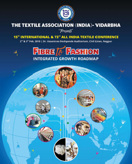 15th INTERNATIONAL & 73rd ALL INDIA TEXTILE CONFERENCE